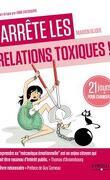 J'arrête les relations toxiques !