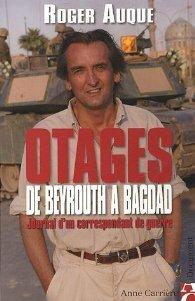 Couverture du livre : Otages de Beyrouth à Bagdad : Journal d'un correspondant de guerre