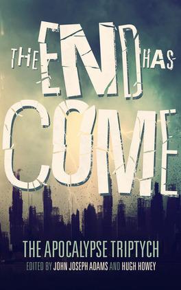 Couverture du livre : The Apocalypse Triptych, Tome 3 : The End has Come