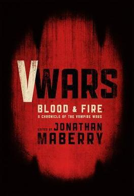 Couverture du livre : Chronicles of the Vampire Wars, Tome 2 : Blood & Fire