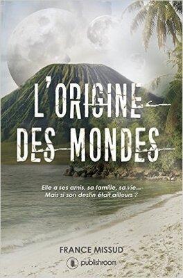 Couverture du livre : L'origine des mondes : Une épopée fantastique