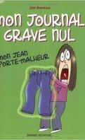 Mon journal grave nul, Tome 2 : Mon jean porte-malheur