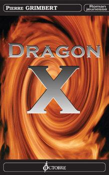 Couverture du livre : Dragon X