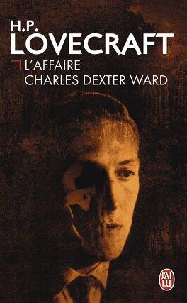Couverture du livre : L'Affaire Charles Dexter Ward