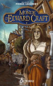 Couverture du livre : Le Monde d'Edward Craft, niveau 1 : Les bas de Larguevent
