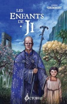 Couverture du livre : Les Enfants de Ji, L'intégrale 1