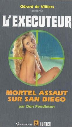Couverture du livre : L'Exécuteur-203- Mortel assaut sur San Diego
