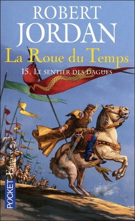 Couverture du livre : La Roue du Temps,Tome 15/22 : Le Sentier des Dagues