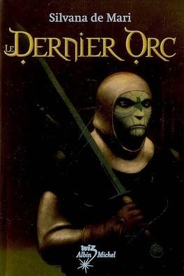 Couverture du livre : Le Dernier Orc