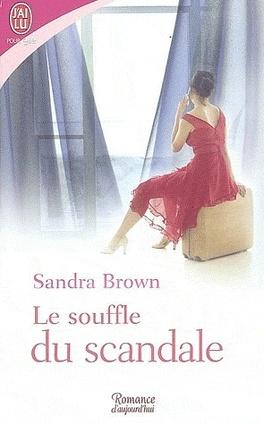 Couverture du livre : Le souffle du scandale