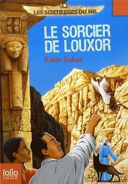Couverture du livre : Les sortilèges du Nil, tome 4 : Le sorcier de Louxor