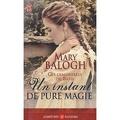 Ces demoiselles de Bath, Tome 3 : Un instant de pure magie