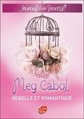 Journal d'une princesse, Tome 6 : Rebelle et romantique