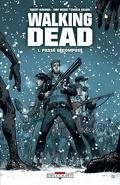 Walking Dead, Tome 1 : Passé décomposé