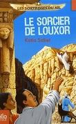 Les sortilèges du Nil, tome 4 : Le sorcier de Louxor