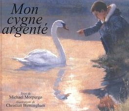 Couverture du livre : Mon cygne argenté