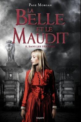 Couverture du livre : La Belle et le Maudit, Tome 2 : Dans les ténèbres