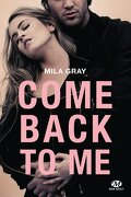 Come Back to Me, Tome 1