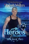 Eirik, Tome 2 : Heroes