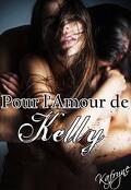 Pour l'amour de Kelly