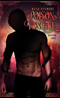 Afflicted Souls, Tome 1 : Poison Tongue