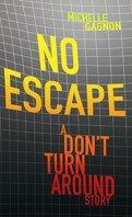 Expérience Noa Torson, Tome 0.5 : No Escape