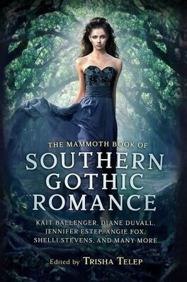 Couverture du livre : The Mammoth Book of Southern Gothic Romance
