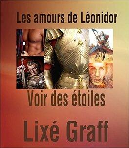 Couverture du livre : Les amours de Léonidor - Voir des étoiles