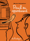 Paul en appartement
