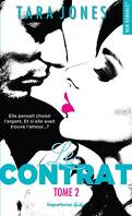 Le Contrat, Tome 2