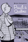 couverture Paul à Québec