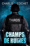 couverture THIRDS, Tome 3 : Champs de ruines