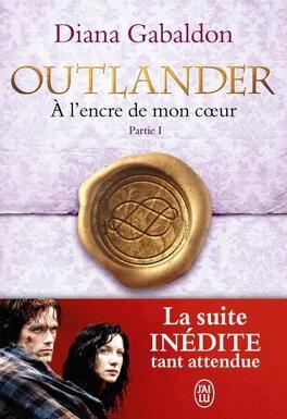 Couverture du livre : Outlander, Tome 8.1 : À l'encre de mon cœur (I)