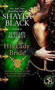Brothers in Arms, Tome 1 : His Lady Bride