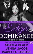 The Doms of her Life, Tome 4 : The Edge of Dominance