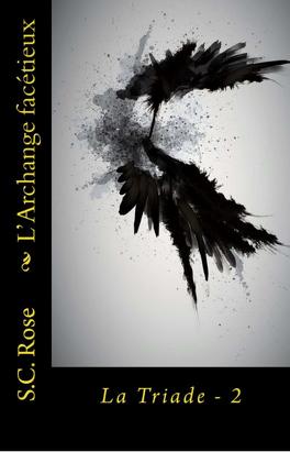 Couverture du livre : La Triade, Tome 2: L'Archange Facétieux