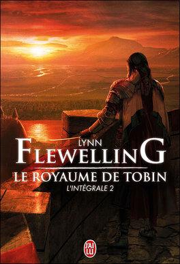 Couverture du livre : Le Royaume de Tobin, L'intégrale 2