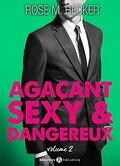 Agaçant, sexy et dangereux, Tome 2