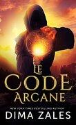 Le Code arcane, Tome 1