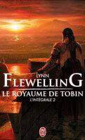 Le Royaume de Tobin, L'intégrale 2