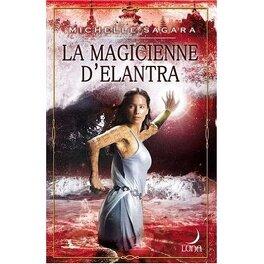 Couverture du livre : Chronicles of Elantra, Tome 4 : La magicienne d'Elantra
