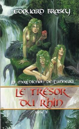 Couverture du livre : La malédiction de l'anneau, tome 3 : Le trésor du Rhin