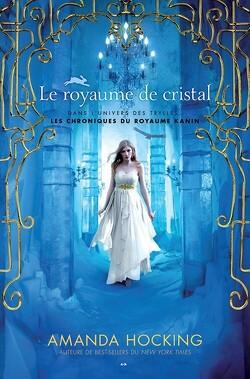 Couverture de Les Chroniques Kanines, Tome 3 : Le royaume de cristal