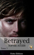 Betrayed - Tome 3