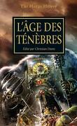 L'Hérésie d'Horus, tome 16 : L'Âges des Ténèbres
