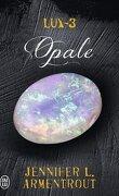 Lux, Tome 3 : Opale