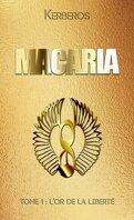Macaria, tome 1 : L'Or de la liberté