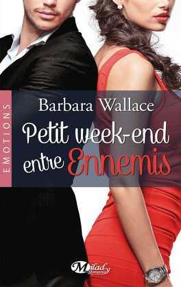 Couverture du livre : Petit Week-End Entre Ennemis