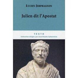 Couverture du livre : Julien dit l'Apostat : Histoire naturelle d'une famille sous le Bas-Empire
