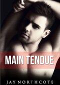 Housemates, Tome 1 : Main Tendue